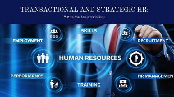 Transactional & Strategic HR