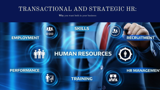 Transactional & Strategic HR